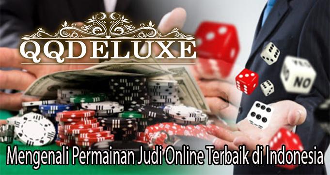 Mengenali Permainan Judi Online Terbaik di Indonesia
